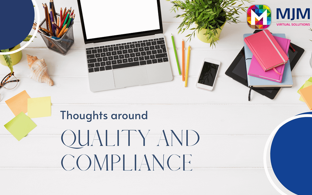 Thoughts around Quality and Compliance