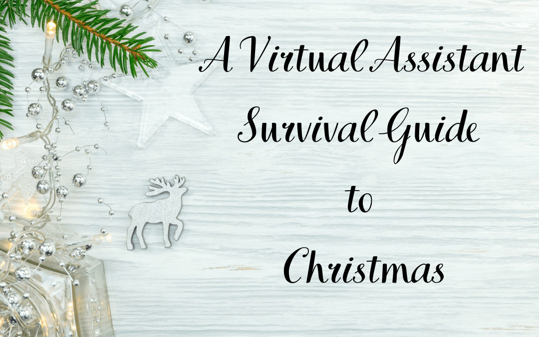 A virtual assistant survival guide to Christams