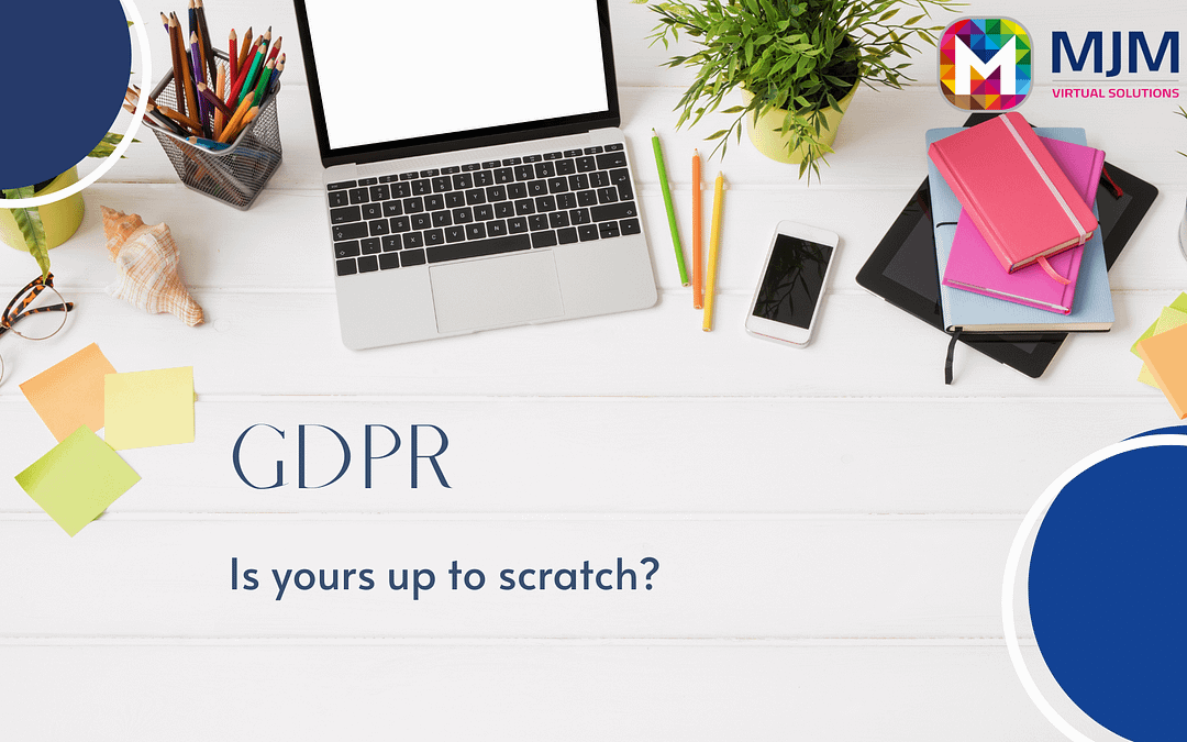 Is your GDPR up to scratch?
