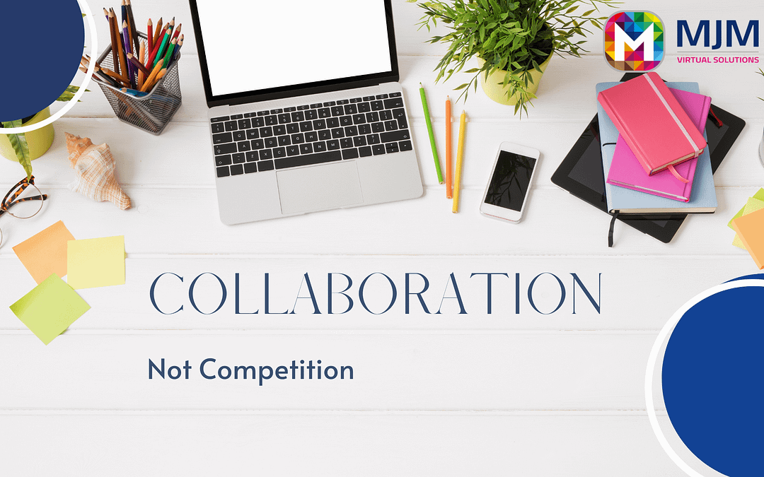 Collaboration, not competition