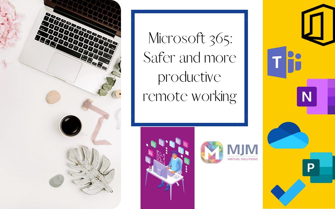 Microsoft 365: Safer and more productive remote working
