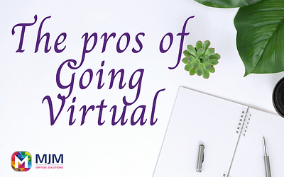The Pros of 'Going Virtual'