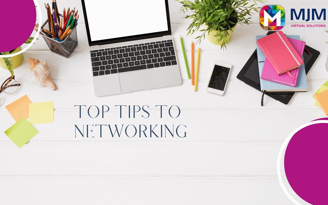 MJM Virtual Solutions Top Tips for Networking